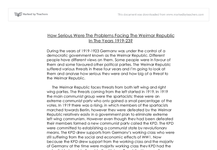 immediate problems facing the weimar republic essay This essay will specifically contrast the constitutions and electoral/party systems of weimar and bonn, as well as other factors such as the economy.