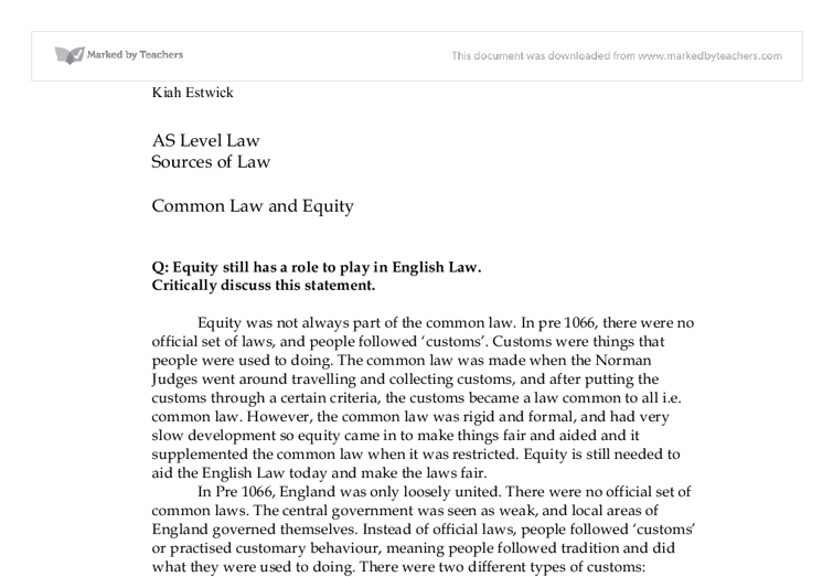 common law and equity essay Common law rules common law rules nina decides cases that involve principles of various sources of law common law is case remedies in equity include.