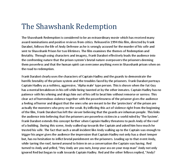 true redemption the shawshank redemption essay You will be assessed by an essay written in the exam at the end of the year the shawshank redemption was made in 1994 by first-time writer and director frank.