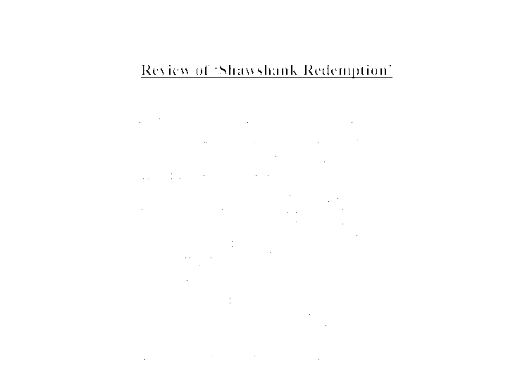 an introduction to the analysis of the film shawshank redemption The shawshank redemption: an analysis in frank darabont's screenplay for the film, the shawshank redemption, andy dufresne (tim robbins), the protagonist.