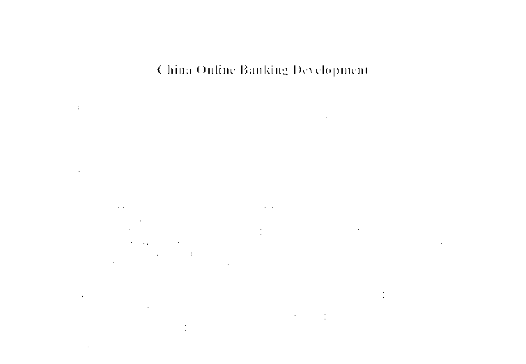 china online banking development essay The development of banking spread from northern italy throughout the holy roman empire,  history of banking in china  online banking references.