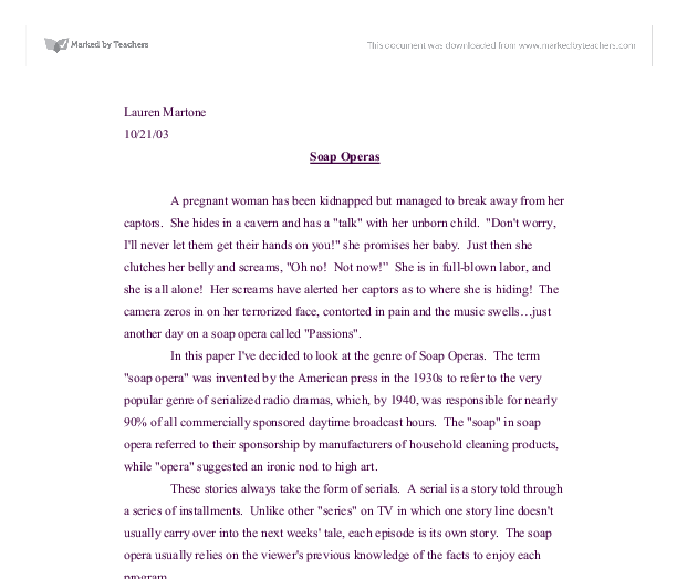 soap operas 5 essay Soap opera- home & away essays related to soap opera- home australian soap operas such as neighbours and home and away present a microcosm of society in.