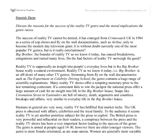 the reality tv genre and the moral implications the genre raises essay Cbq review essay: reality television: scholarly treatments since 2000  we  are as humans and as citizens, and what are the implications for society   andrejevic notes that the reality tv genre has replicated itself so many  he also  raises the question as to whether or not we are losing our grasp on.