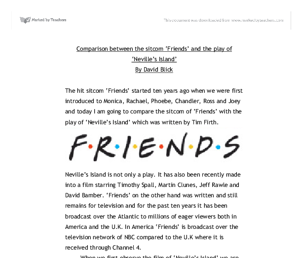 friends and the play of nevilles island essay Answer quiz questions on the sitcom friends quizzes on the characters, story lines and plots are ready to play.