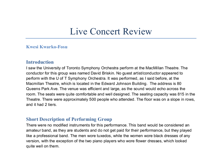 concert analysis essay One concert is expected to be of classical style and one of jazz, ethnic or classical concert report #1 should be of a classical tradition which includes symphony, choral, ensembles, philharmonic orchestra, symphonic band, but may also include ballet or opera.