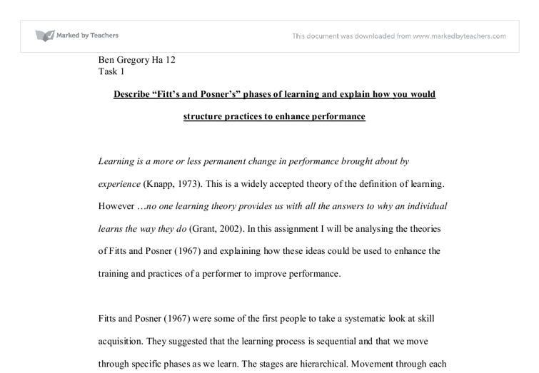 fitts and posner essay Fitts and posner discovered three keys to breaking through your plateau: 1) focus on technique, 2) stay goal oriented, and 3) and get immediate feedback on the performance in other words, you need to practice deliberately to break through plateaus.
