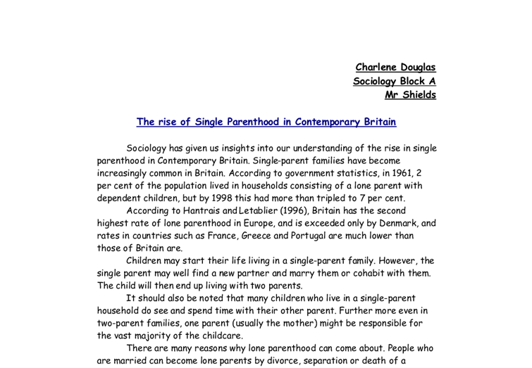 the rise of single parenthood in contemporary britain essay Adolf hitler essay  winston churchill literary devices essay the rise and rule of single-party states essay  battle of britain essay.