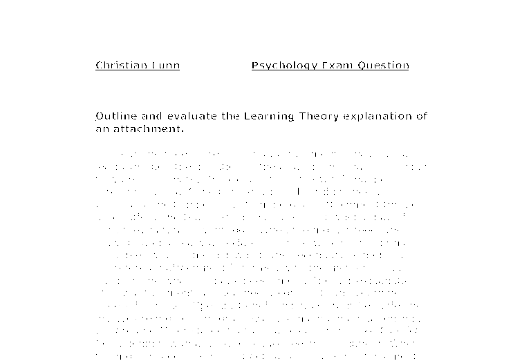 outline and evaluate learning theory as an explanation of attachment essay The best a level psychology revision  (this is unlikely to be a full essay i believe) outline and evaluate  outline and evaluate the learning theory explanation.