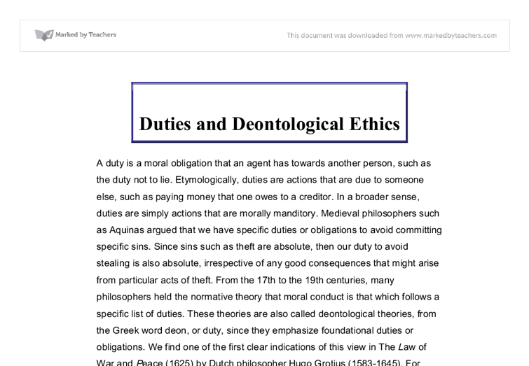 deontological ethics 6 essay Of ethics into the deontological and the teleological) in this essay i am concerned primarily with the former question, in part because i believe that closer attention to the genealogical dimension.