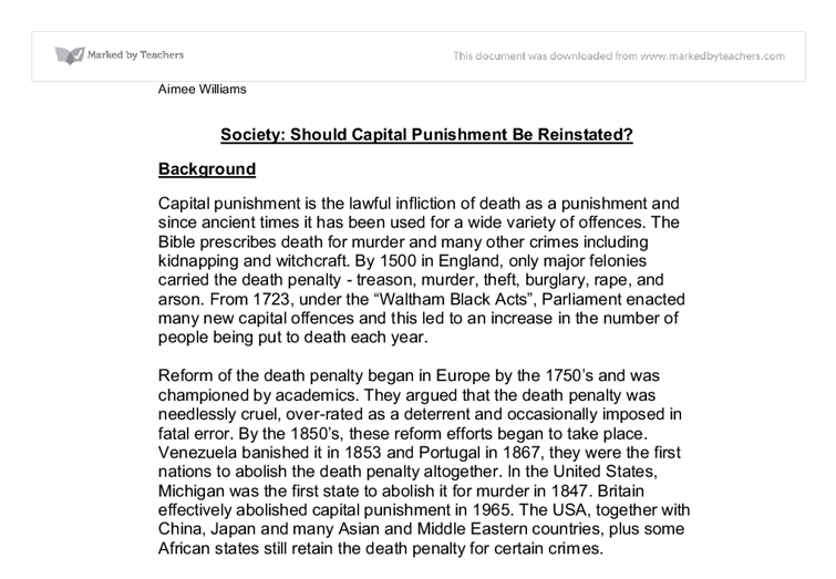 why capital punishment should be reinstated The use of capital punishment greatly deters citizens from committing crimes such as murder death penalty persuasive essay | shannon rafferty e-portfolio.