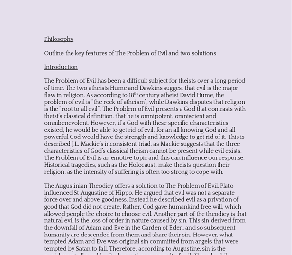 problem of evil essay questions This is the problem of evil approached from the standpoint of the skeptic who challenges the we will address both aspects of the problem of evil in this essay.