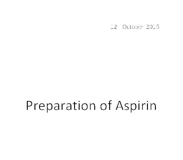 aspirin and measure its boiling point essay The product was confirmed using nmr, ir, and boiling point  of the recrystallised aspirin can be calculated  range of its melting point is 1382ºc - 1414&or.