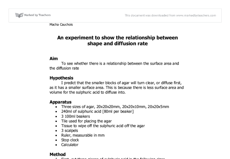 relationship between shape and diffusion rate essay Aim to see whether there is a relationship between the surface area and the diffusion rate hypothesis i predict that the smaller blocks of agar will turn clear, or.