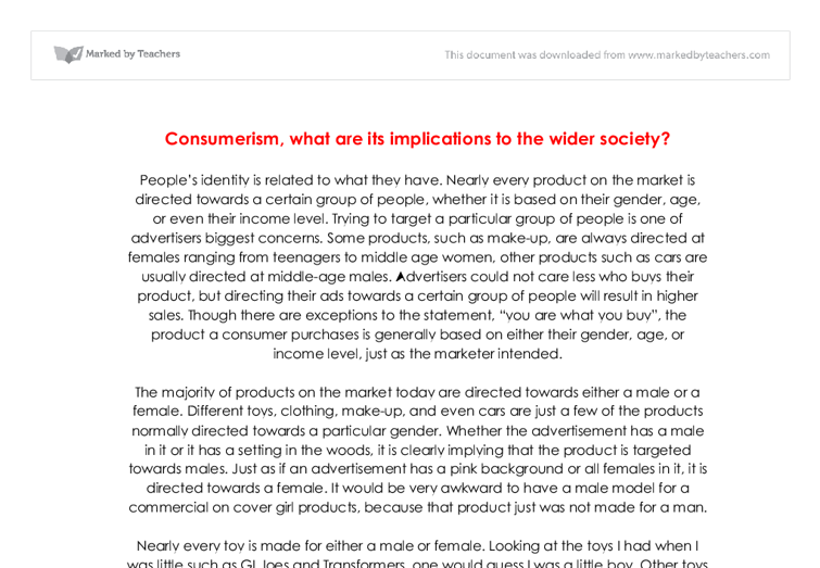 sociology consumerism essay Free consumerism papers, essays, and research papers steven miles, a lecturer in sociology at the university of plymouth says how we consume.