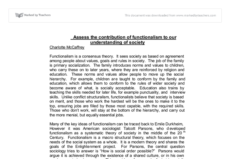 assess the contribution of functionalism to Functionalism and parsons a functionalism and sociology this instrumental role serves the dual function of linking the family to the outside world and.
