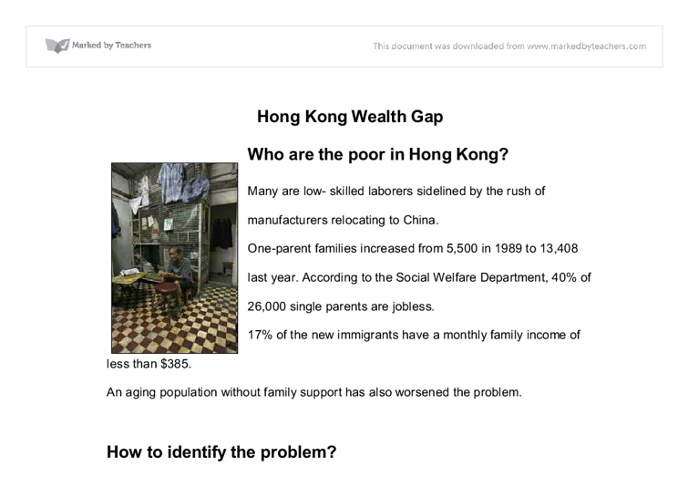 hong kong wealth gap essay The much talked about widening wealth gap in hong kong has raised the question that touches on the very heart of the city's economic policy: wealth gap essay.