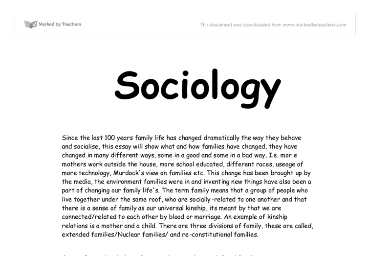 the family in the modern society sociology essay Fortunately, a few television shows like modern family, raising hope, the fosters, and baby daddy portray the modern-day family it's 2015 and this year should mark a permanent shift in the definition of family.