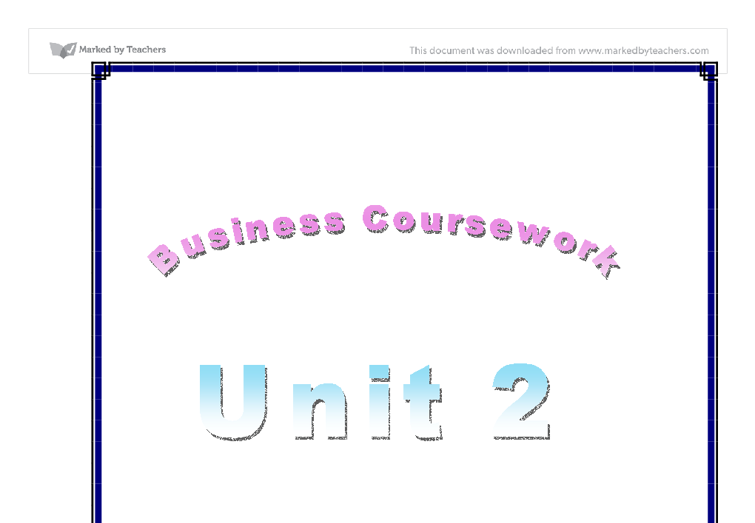 Business studies unit 2 coursework