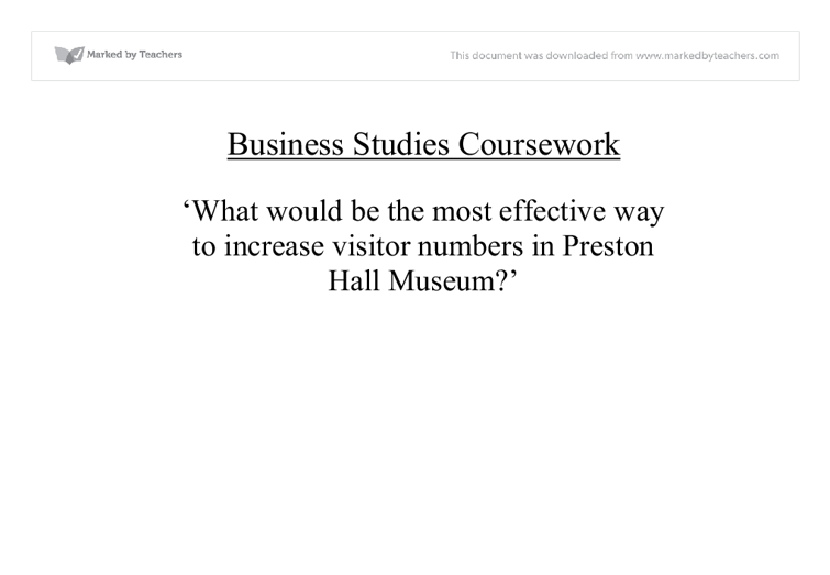 preston hall museum essay Free museum papers, essays,  from the moment i walked through the doors into the grandiose hall,  originally found in preston,.