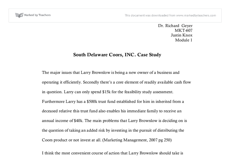 market for coors in south delaware essay Based on the coors market share larry to obtain the coors distributorship for the south delaware two-county area it would be to coors solution.