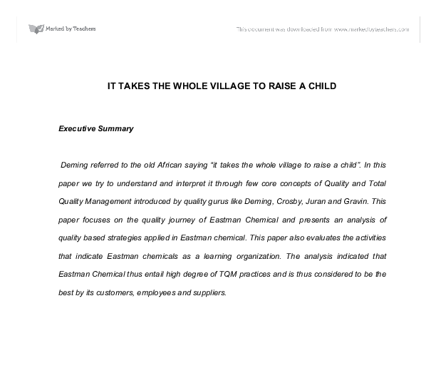 it takes a whole village to raise a child essay It takes a village to raise a child by richard waters it takes all of the people involved in the life of a child to give their best in doing their part in the raising of a child.