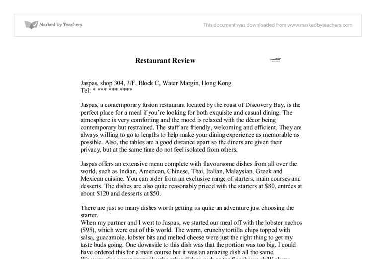 essay review of a restaurant Show or restaurant review  you are going to write a review encouraging or discouraging others to eat at that restaurant or watch that show essay requirements.