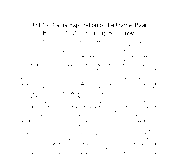 Exploration of Drama & Theatre Essay