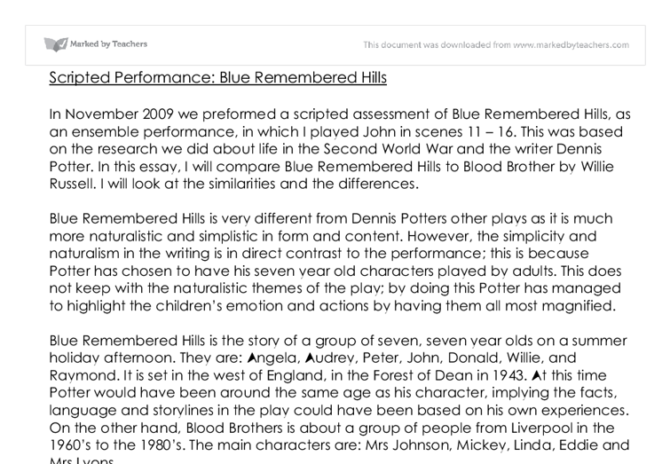 "blue remembered hills gcse essay Gcse drama revision tuesday ""blue remembered hills was written by dennis potter workers take their place behind tables and are given papers to."