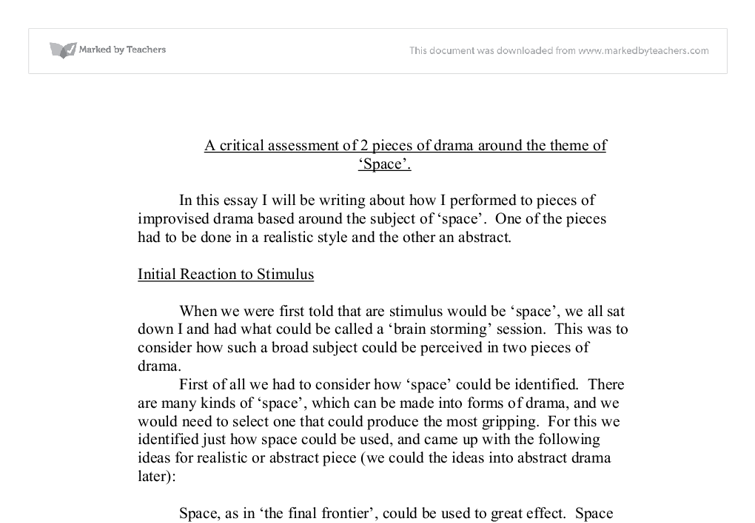 a critical assessment of 2 pieces of drama around the theme of space essay Critical analysis #2  assessment item 2: statement of essay preparation what differentiated higher quality  all you must do is to select the theme and then, as.
