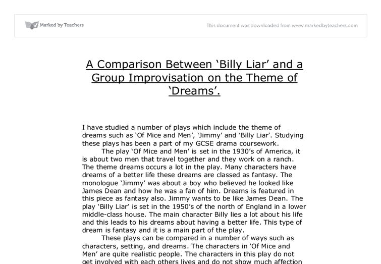 a comparison between billy liar and a group improvisation on the theme of dreams essay Timecode: a seminar series in media run by the communication, culture and media research group in the media, design and technology at the university of bradford, this regular seminar series explores the increasingly important relationship between media, technology, culture and society.