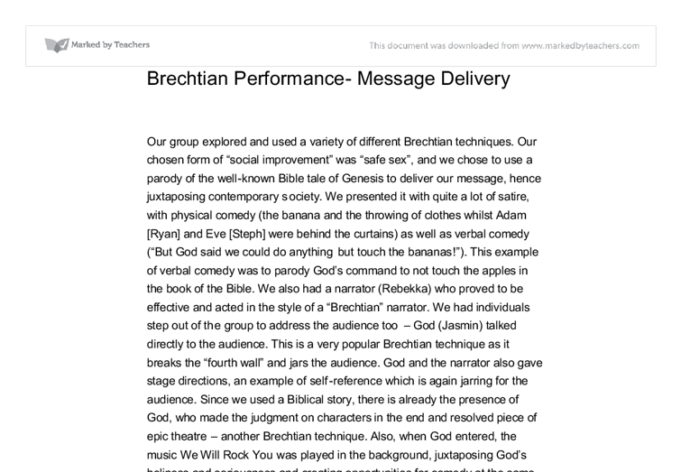 brechtian performance message delivery essay The social and political philosophy the social and political philosophy of bertolt brecht threepenny film includes an important theoretical essay brecht.