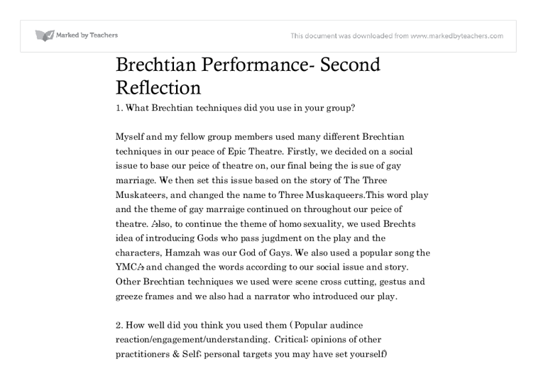 brechtian performance second reflection essay Bertolt brecht essays brechtian alienation in community performance a playwright who wanted to craft plays that were reflective of society and.