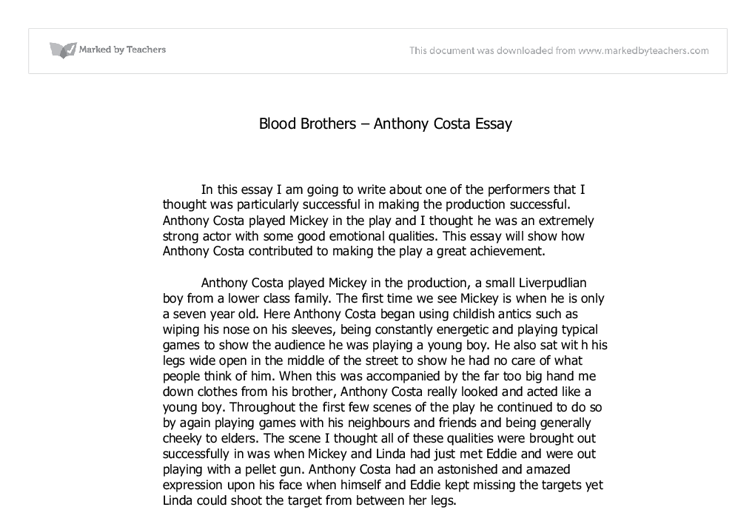 blood brothers essay Need help with act 1 in willy russell's blood brothers check out our revolutionary side-by-side summary and analysis.