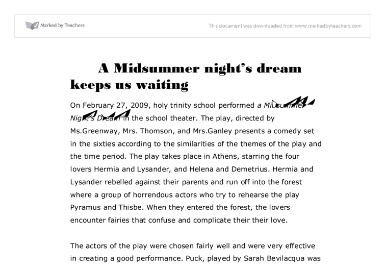 start essay midsummer nights dream Free essay: in much of shakespeare's a midsummer night's dream, it appears that, as bottom the weaver says, 'reason and love keep little company' however.