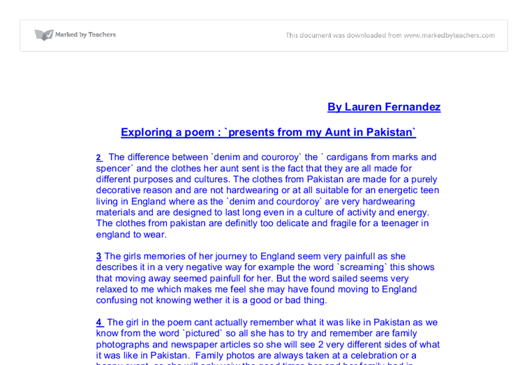 exploring a poem: presents from my aunt in pakistan essay The poet says: 'presents from my aunts was one of the first poems i  analysis  of the poem presents from my aunts in pakistan by moniza alvi essay  and i  am going to explore these difficulties through the following poems: - the sari,.