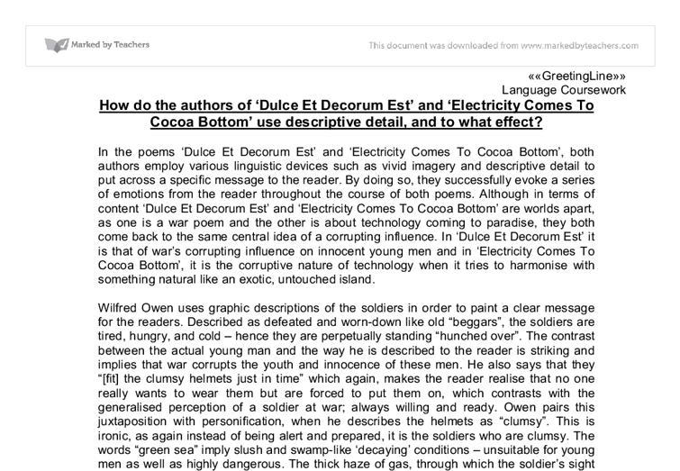 dulce et decorum est and electricity comes to cocoa bottom essay Browse thousands of essays from our giant database of academic papers find assignments like unusual art.