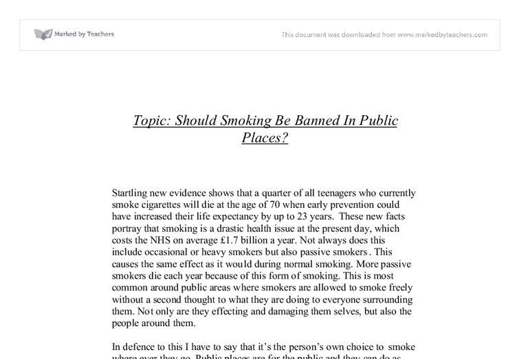 smoking in public place essay Some businesses now say that no one can smoke cigarettes in any of their  offices some governments have banned smoking in all public places do you  agree.