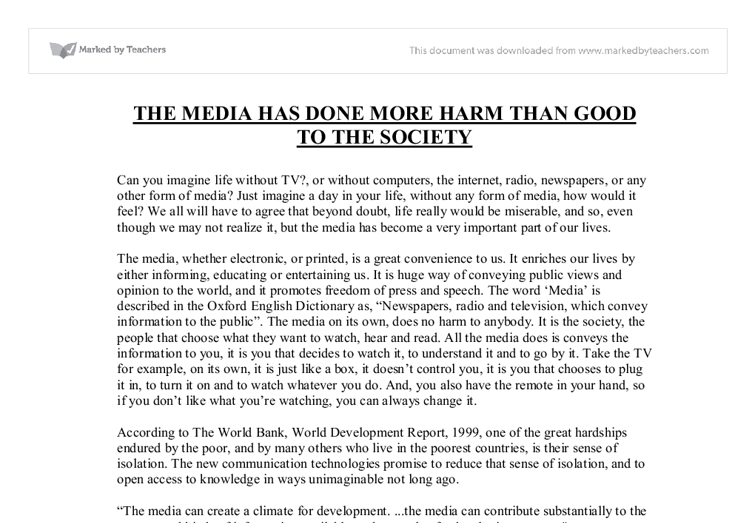 Essays On Media  Elitamydearestco The Media Has Done More Harm Than Good Gcse English Marked By
