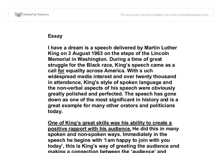 essay on i have a dream speech analysis I have a dream is a 17-minute public speech by martin luther king, jr delivered on august 28, 1963, in which he called for racial equalityand.