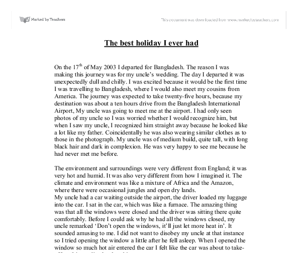 an essay on the best holiday ever Free essays on best holiday ever get help with your writing 1 through 30.