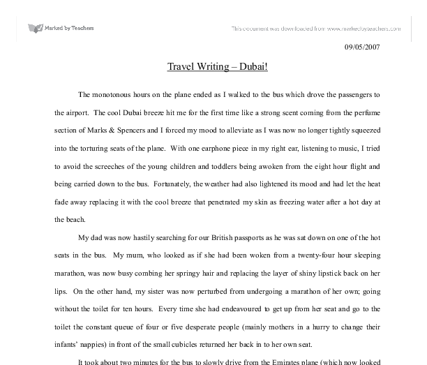 travelling writing essay This story was accurate when it was published please be sure to confirm all rates and details directly with the companies in question, and stay up to date with current events to ensure a safe and successful trip.