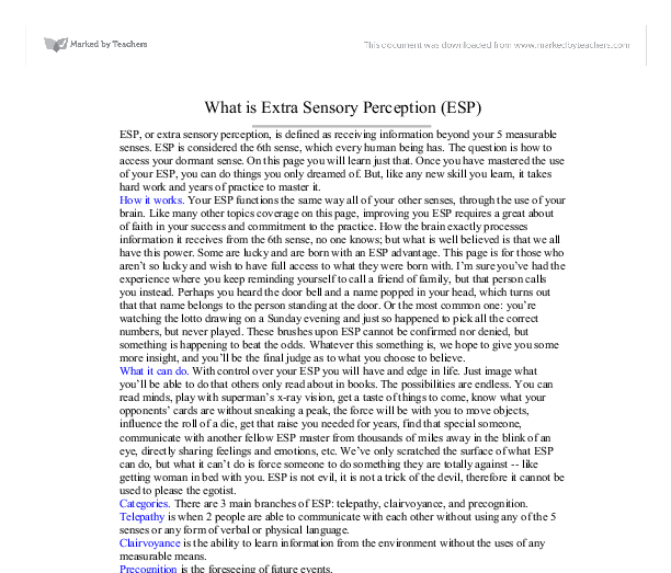 esp extra sensory perception essay Search essay examples browse by category  extrasensory perception essays a lab experiment on extrasensory perception or esp.