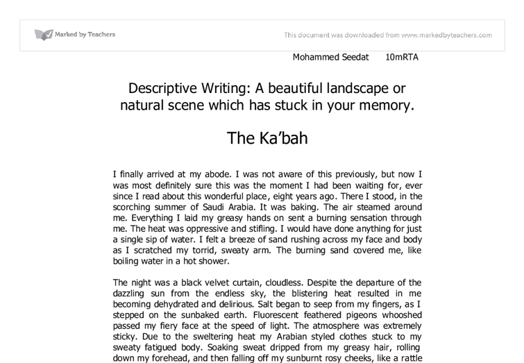 descriptive essay about a place in nature Descriptive essay- my favourite place my favourite place is forest because in that forest is a good place to be with the nature and feel the.