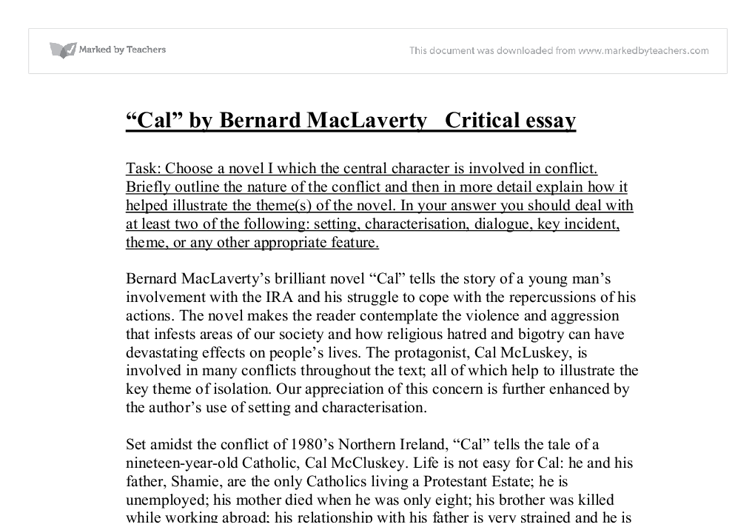 cal bernard maclaverty critical essay Bernard maclaverty reaped the first financial fruits of his fiction  a short story,  some art criticism and an essay on the pineal gland  cal, grace notes, which  was shortlisted for the booker prize and the anatomy school.