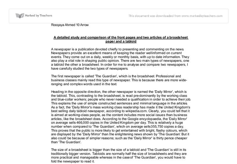 broadsheet and tabloid comparison essay Compare and contrast the features of a tabloid and broadsheet newspaper essay sample on compare and contrast the features of get your custom essay sample.