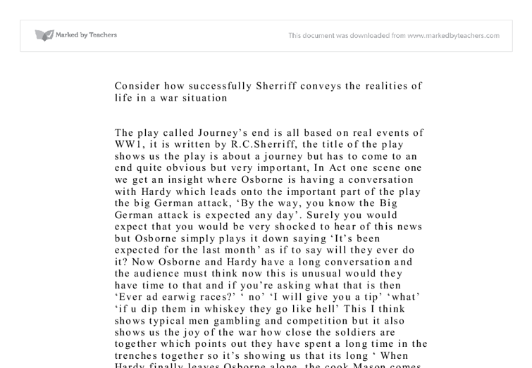 consider how succsesful sheriff conveys the realities in war situations essay Explain the ways in which r c sherriff conveys a sense of the horror of war in  consider how succsesful sheriff conveys the realities  haven't found the essay.