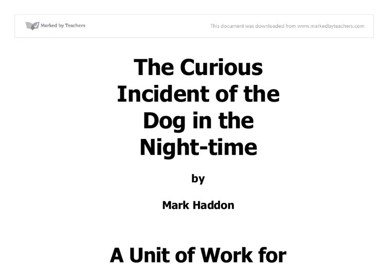 "the curious incident of the dog english language essay The curious incident of the dog in the night-time by: mark haddon summary plot overview summary & analysis  indicate the shape of the essay to come  your teacher doesn't need to be told that ""shakespeare is perhaps the greatest writer in the english language"" you."