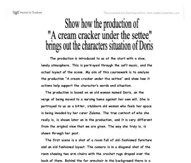 a cream cracker under the settee essay Free essay: alan bennett's a cream cracker under the settee doris, the 75 year  old house-proud woman is the main character, the only character in fact in.