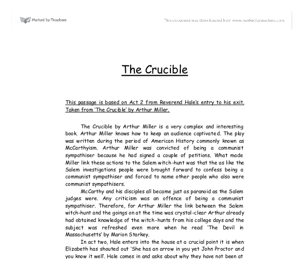 "essay questions for the crucible Below you will find five outstanding thesis statements / paper topics on ""the crucible"" by arthur miller that can be used as essay starters."
