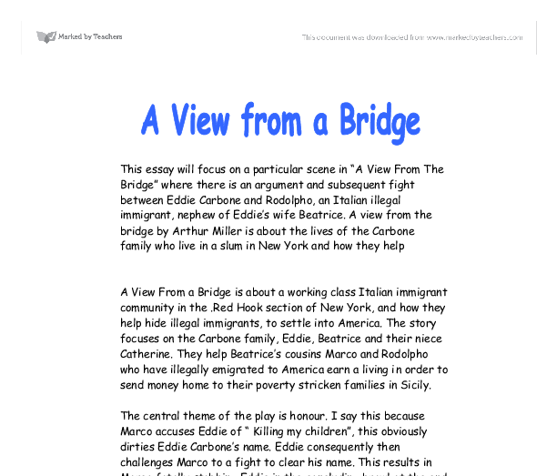 a view from a bridge 3 essay A secondary school revision resource for gcse english literature about the characters in arthur miller's a view from the bridge  when the play begins, we see the carbone family - part of.